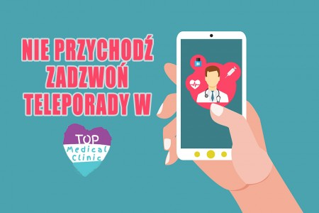 Teleporady w Top Medical Clinic